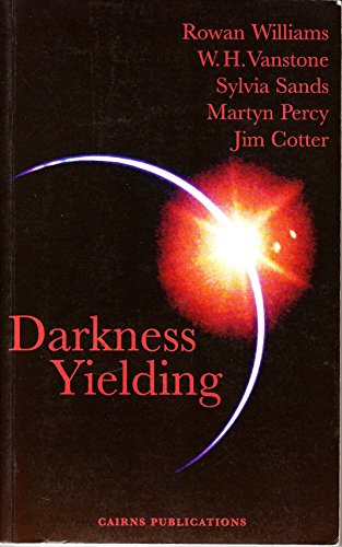 9781870652360: Darkness Yielding: Angles on Christmas, Holy Week and Easter