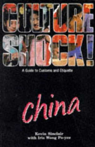 9781870668668: China: A Guide to Customs and Etiquette (Culture Shock!)