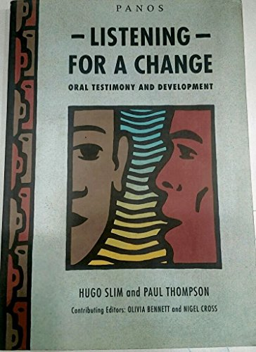 9781870670319: Listening for a Change: Oral Testimony and Development (The Panos oral testimony programme)