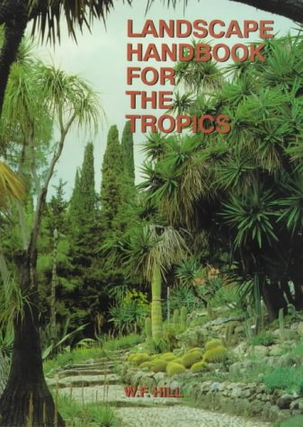 9781870673112: Landscape Handbook for the Tropics