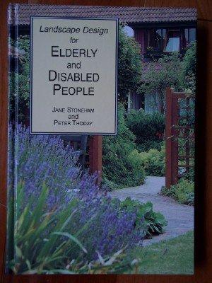 9781870673204: Landscape Design for Elderly and Disabled People
