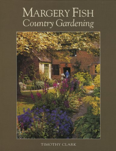 9781870673310: Margery Fish's Country Gardening