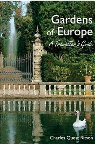 Gardens of Europe: A Traveller's Guide: Quest-Ritson, Charles