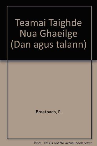 Téamaí Taighde Nua-Ghaeilge: P�draig A Breatnach