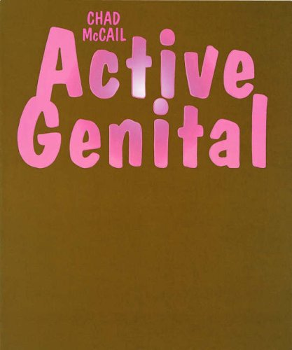 Active Genital: Chad McCail, Jeremy