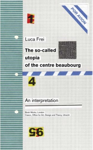 9781870699990: The So-Called Utopia of the Centre Beaubourg - An Interpretation