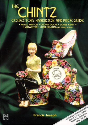 THE CHINTZ COLLECTORS HANDBOOK AND PRICE GUIDE.