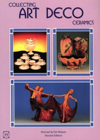 9781870703369: Collecting Art Deco Ceramics: Shapes and Patterns from the 1920s and 1930s