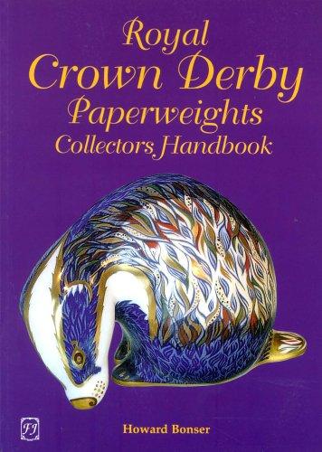 Royal Crown Derby Paperweights Collectors Handbook: Bonser, Howard