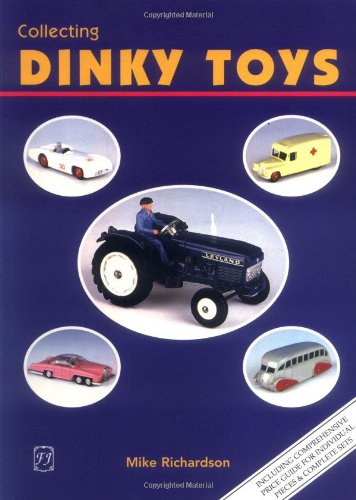9781870703970: Collecting Dinky Toys: Complete Listing and Colour Price Guide for Dinky Toys from 1933