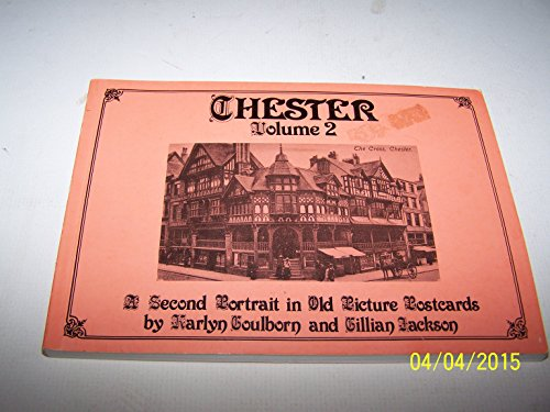 Chester: v. 2: A Portrait in Old: Jackson, Gillian, Goulborn,