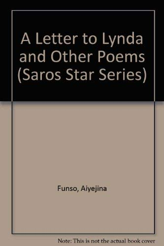 Letter To Lynda, A: And Other Poems: Aiyejina, Funso