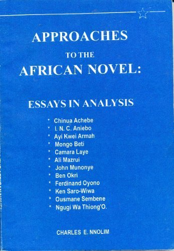 9781870716185: Approaches to the African novel: Essays in analysis