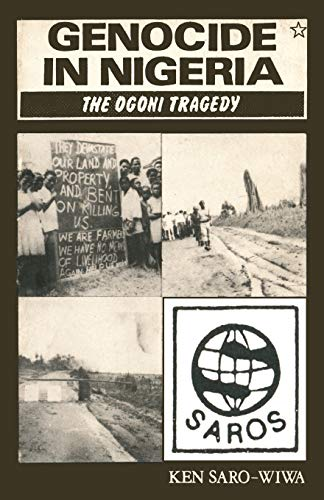 9781870716222: Genocide in Nigeria: The Ogoni Tragedy (Saros star series)