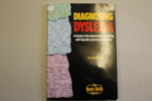 9781870741613: Diagnosing Dyslexia: A Guide to the Assessment of Adults with Specific Learning Difficulties