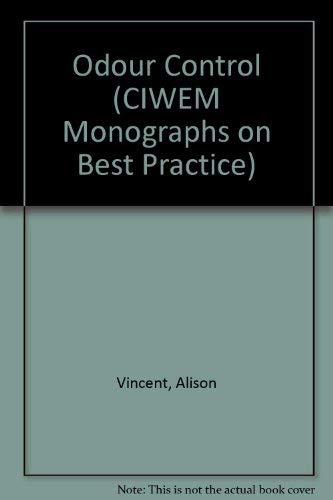 9781870752336: Odour Control (CIWEM Monographs on Best Practice)
