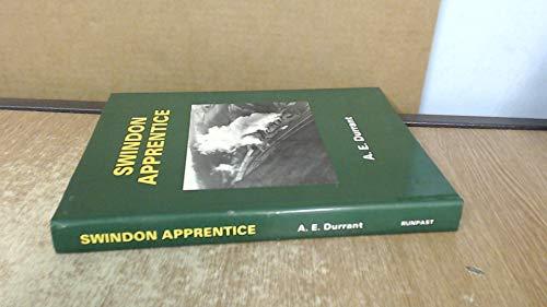 Swindon Apprentice (9781870754101) by Durrant, A.E.