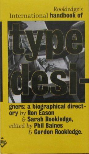 9781870758093: Rookledge's International Handbook of Type Designers: A Biographical Directory