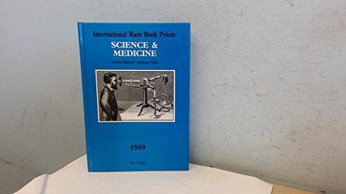 International Rare Book Prices: Science & Medicine, 1989: Cole, Michael, Editor
