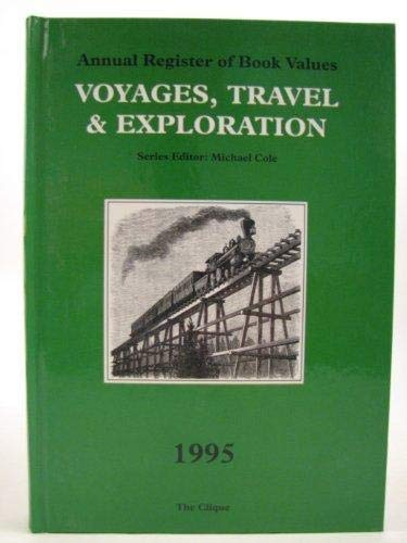 9781870773546: Voyages, Travel & Exploration 1995 Annual Register of Book Values