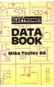 Everyday Electronics Data Book (1870775023) by Michael H. Tooley
