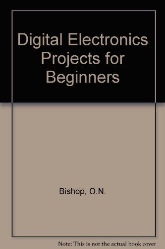 9781870775083: Digital Electronics Projects for Beginners