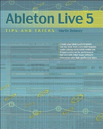 Ableton Live 5 Tips and Tricks