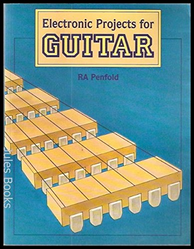 9781870775311: Electronic Projects for Guitar