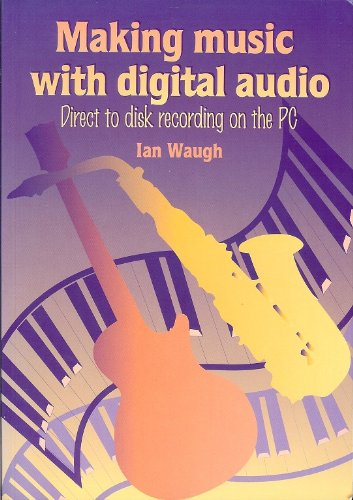 9781870775519: Making Music with Digital Audio