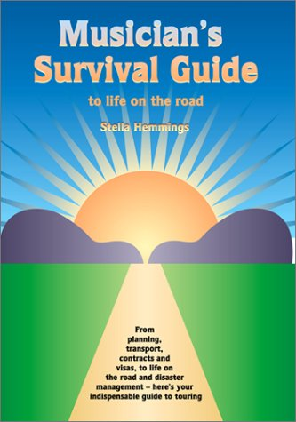 9781870775540: Musician's Survival Guide to Life on the Road