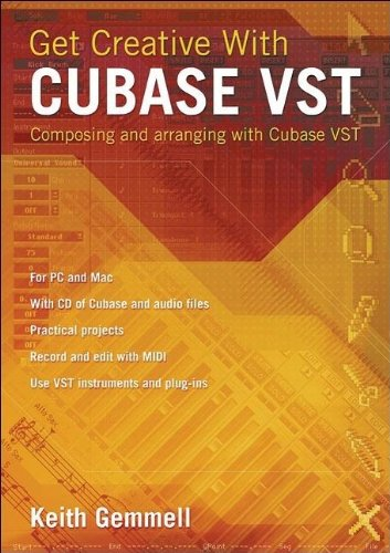9781870775755: Get Creative with Cubase VST: Composing and Arranging with Cubase VST