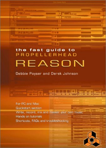 9781870775816: Fast Guide to Propellerhead Reason