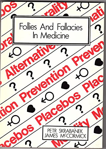 9781870781022: Follies and Fallacies in Medicine