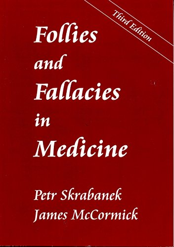 9781870781091: Follies and Fallacies in Medicine
