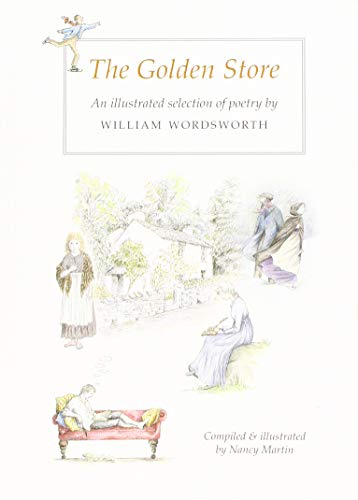 9781870787918: The Golden Store: An Illustrated Selection of Poetry by William Wordsworth