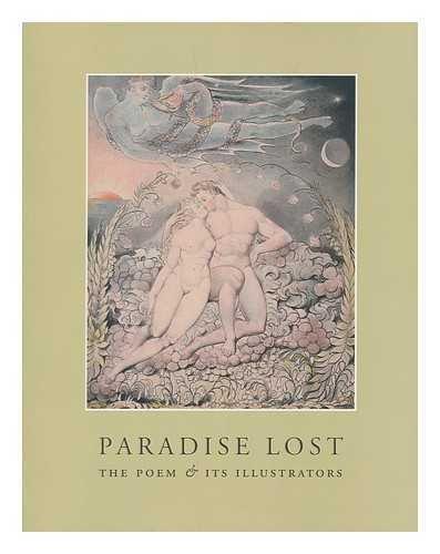Paradise lost : the poem and its illustrators / Robert Woof, Howard J.M. Hanley, Stephen ...