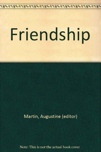 Friendship: 12 Masterpieces of Short Fiction: Augustine Martin (editor);