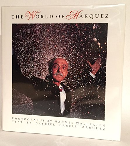 9781870805322: The World of Marquez: A Photographic Exploration of Macondo