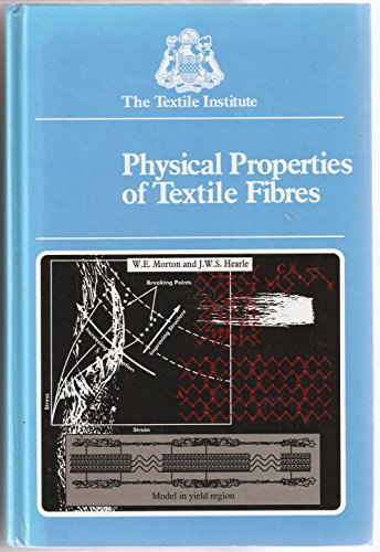 9781870812412: Physical Properties of Textile Fibres