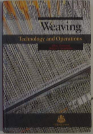 Weaving Technology and Operations: Ormerod, A.