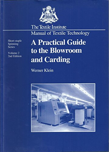 A Practical Guide to the Blowroom and: Werner Klein