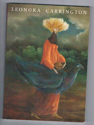 9781870814362: Leonora Carrington: Paintings, Drawings and Sculpture, 1940-1990