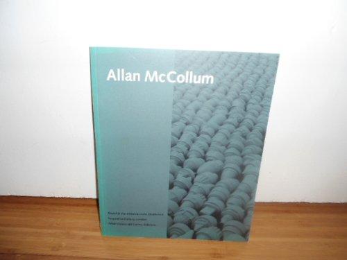 Allan McCollum: McCollum, Allan and Anne Rorimer, Lynne Cooke et al.