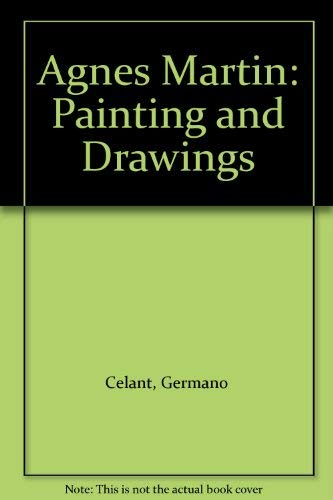 Agnes Martin: Painting and Drawings (1870814711) by Celant, Germano; Sandler, Irving