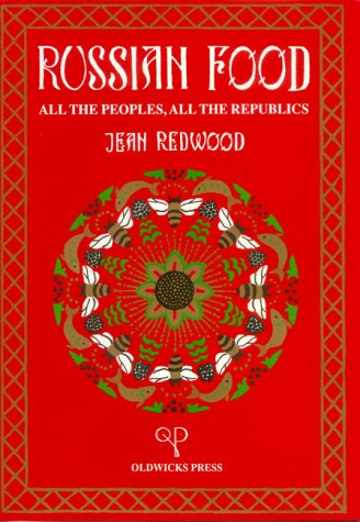 9781870832014: Russian Food: All the Peoples, All the Republic