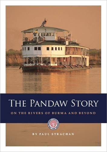 9781870838436: The Pandaw Story: On the Rivers of Burma and Beyond