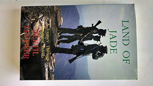 9781870838450: Land of Jade: Journey Through Insurgent Burma