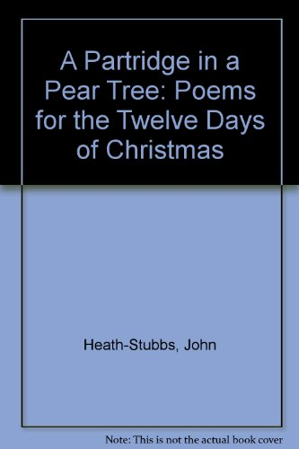 9781870841061: A Partridge in a Pear Tree: Poems for the Twelve Days of Christmas