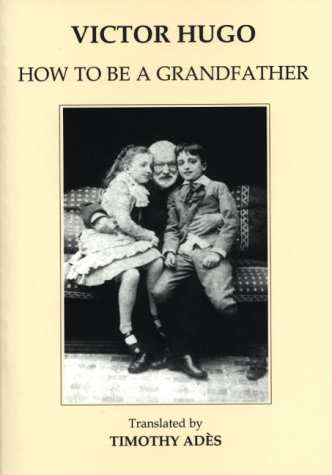 How to be a Grandfather: Hugo, Victor and