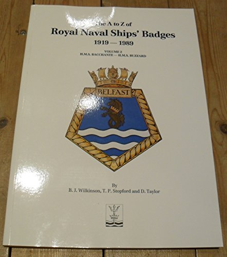 9781870842020: A. to Z. of Royal Naval Ships' Badges, 1919-89: H.M.S.